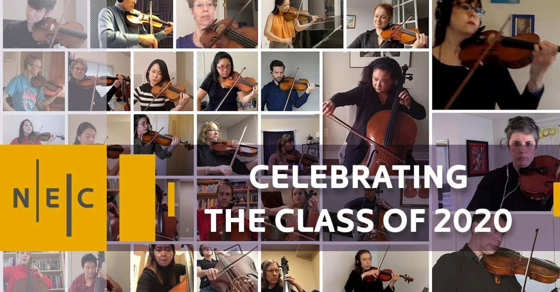 Text: Celebrating the Class of 2020, over a composite images of about 30 musicians playing music together via individual video.