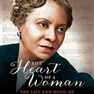 "The cover of Rae Linda Brown's book ""The Heart of a Woman: The life and music of Florence B. Price"""